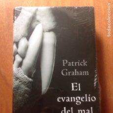Libros de segunda mano: PATRICK GRAHAM EL EVANGELIO DEL MAL. Lote 138872650