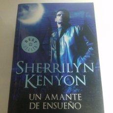 Libros de segunda mano: SHERRILYN KENYON - UN AMANTE DE ENSUEÑO - DEBOLSILLO. Lote 139006470
