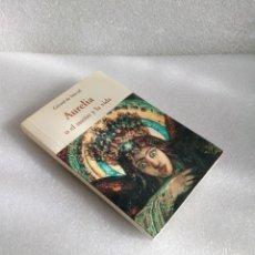 Libros de segunda mano: AURELIA O EL SUEÑO Y LA VIDA GÉRARD DE NERVAL SIN LEER, CON DEDICATORIA. Lote 139031170
