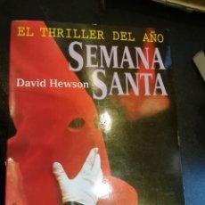 Libros de segunda mano: SEMANA SANTA, PENITENTES Y ASESINOS EN SEVILLA. DAVID HEWSON. 1997. Lote 139088092