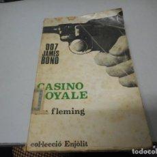 Libros de segunda mano: COL.LECCIÓ ENJÒLIT, JAMES BOND 007 CASINO ROYALE, 1953. Lote 139502050