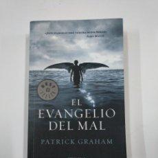 Libros de segunda mano: EL EVANGELIO DEL MAL. PATRICK GRAHAM. TDK267. Lote 139514758