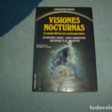 Libros de segunda mano: VISIONES NOCTURNAS , GRAN SUPER TERROR , MARTINEZ ROCA. Lote 139808870