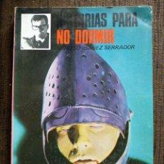 Libros de segunda mano: HISTORIAS PARA NO DORMIR - NARCISO IBAÑEZ SERRADOR Nº 5 1968. Lote 140022370