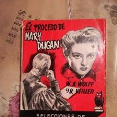 Libros de segunda mano: EL PROCESO DE MARY DUGAN - W. A. WOLFF Y B. WEILLER - 1955. Lote 140161610