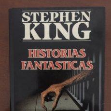 Libros de segunda mano: HISTORIAS FANTÁSTICAS - STEPHEN KING - 1 EDICION - PLAZA & JANES - TAPA DURA. Lote 185777473