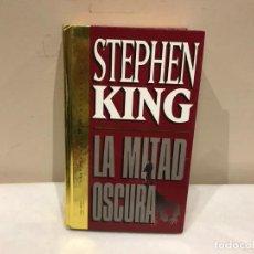 Libros de segunda mano: LA MITAD OSCURA - STEPHEN KING - PLAZA Y JANES - 6 FOTOS. Lote 140338994