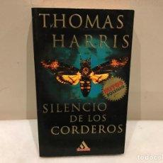 Libros de segunda mano: EL SILENCIO DE LOS CORDEROS - THOMAS HARRIS - GRIJALBO - 398 PAG - 5 FOTOS. Lote 140339698