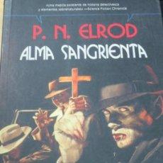 Libros de segunda mano: ALMA SANGRIENTA P.N. ELROD EDIT LA FACTORIA DE IDEAS AÑO 2008. Lote 140371182