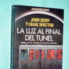 Libros de segunda mano: JOHN SKIPP Y CRAIG SPECTOR - LA LUZ AL FINAL DEL TUNEL - MARTINEZ ROCA. Lote 140437822