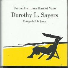 Libros de segunda mano: DOROTHY L. SAYERS : UN CADÁVER PARA HARRIET VANE. (TRADUCCIÓN DE FLORA CASAS. ED. LUMEN, 2007). Lote 140517790