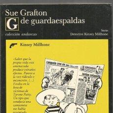 Libros de segunda mano: SUE GRAFTON. G DE GUARDAESPALDAS. TUSQUETS ANDANZAS. PRIMERA EDICION. Lote 140537834