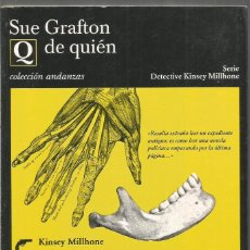 Libros de segunda mano: SUE GRAFTON. Q DE QUIEN. TUSQUETS ANDANZAS. PRIMERA EDICION. Lote 140538090