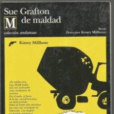 Libros de segunda mano: SUE GRAFTON. M DE MALDAD. TUSQUETS ANDANZAS. PRIMERA EDICION. Lote 140538338