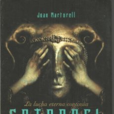 Libros de segunda mano: JUAN MARTORELL. SATANAEL. MARTINEZ ROCA. Lote 140545758