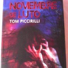 Libros de segunda mano - Tom Piccirilli. Noviembre de luto. - 141302010