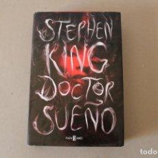 Libros de segunda mano - DOCTOR SUEÑO. STEPHEN KING (TAPA DURA CON SOBRECUBIERTA) - PLAZA &JANES 1ª Edicion 2013 - 141801810