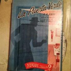 Libros de segunda mano: LA PUERTA VERDE - A.A.FAIR (ERLE STANLEY GARDNER) - IMPRESO EN MÉXICO EN MARZO DE 1955. Lote 142192334