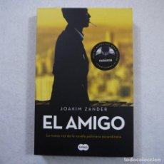 Libros de segunda mano: EL AMIGO - JOAKIM ZANDER - SUMA EDITORIAL - 2018. Lote 142580834