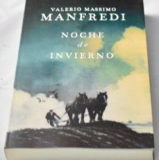 Libros de segunda mano: UNA NOCHE DE INVIERNO, MASSIMO MANFREDI, VALERIO. Lote 130562850