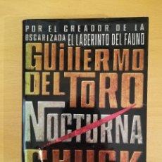 Libros de segunda mano: NOCTURNA (GUILLERMO DEL TORO / CHUCK HOGAN). Lote 142874022