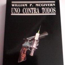 Libri di seconda mano: WILLIAM P. MCGIVERN. UNO CONTRA TODOS.. Lote 143391958