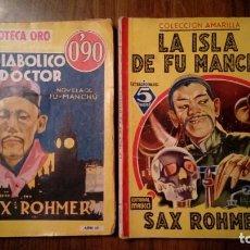 Libros de segunda mano: 2 NOVELAS FU MANCHU. EL DIABOLICO DOCTOR Y LA ISLA DE FU MANCHU. SAX ROHMER.. Lote 144654966