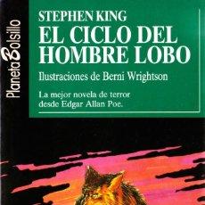 Libros de segunda mano: EL CICLO DEL HOMBRE LOBO. STEPHEN KING. PLANETA BOLSILLO 23. Lote 145246826