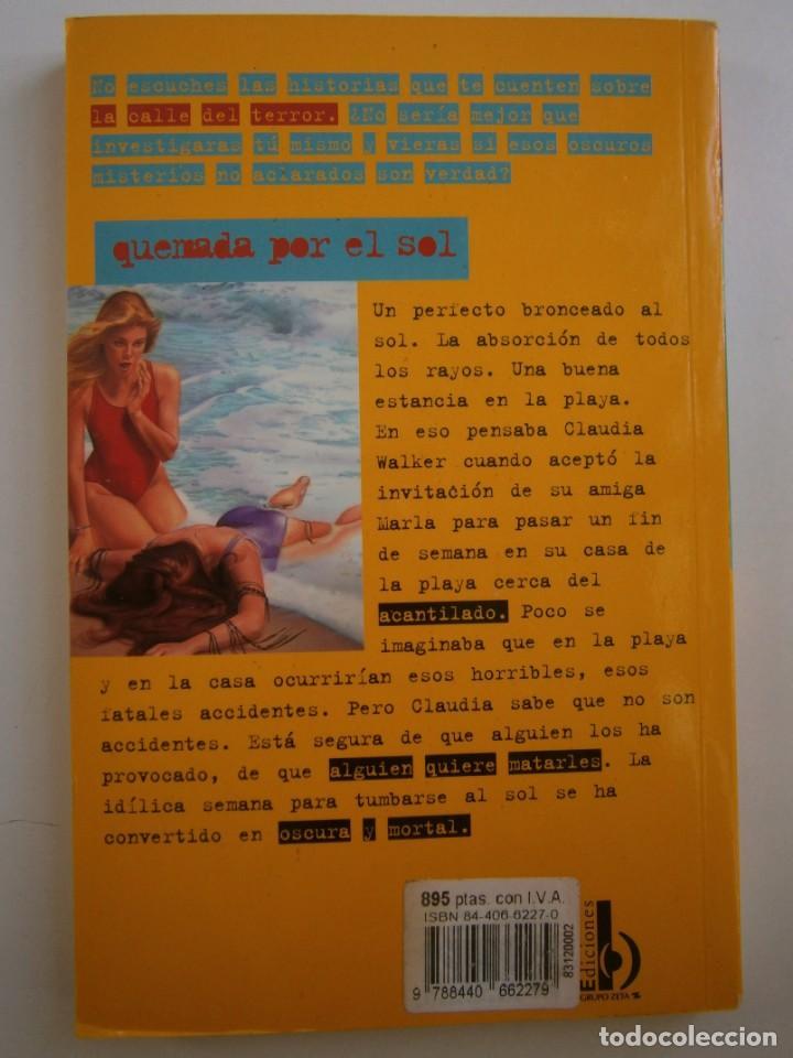 Libros de segunda mano: QUEMADA POR EL SOL R L STINE 1 edicion 1996 LA CALLE DEL TERROR - Foto 4 - 145277202