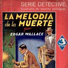 Libros de segunda mano: EDGAR WALLACE . LA SOTA DE BASTOS (MAUCCI SERIE DETECTIVE, S.F.). Lote 145363930