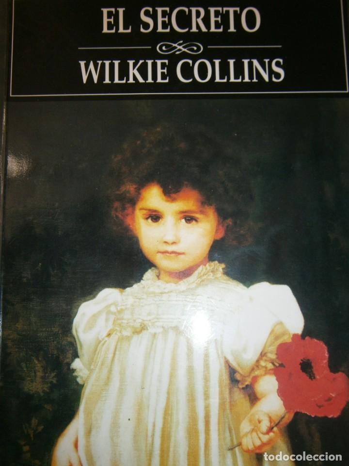 EL SECRETO WILKIE COLLINS RIALP 2001 (Libros de segunda mano (posteriores a 1936) - Literatura - Narrativa - Terror, Misterio y Policíaco)
