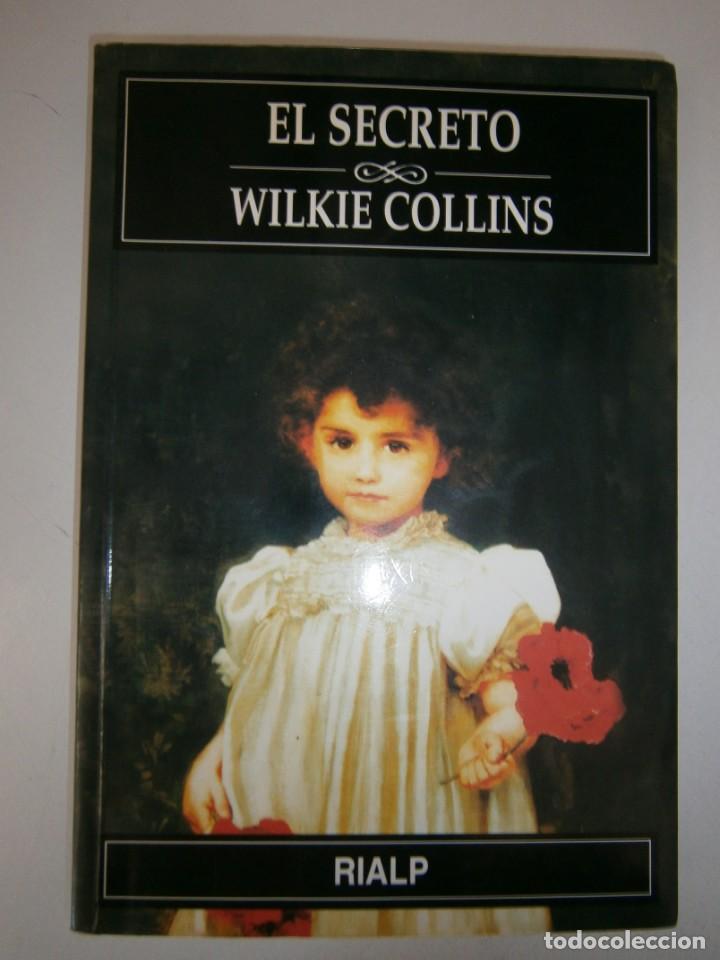 Libros de segunda mano: EL SECRETO WILKIE COLLINS Rialp 2001 - Foto 2 - 146270890