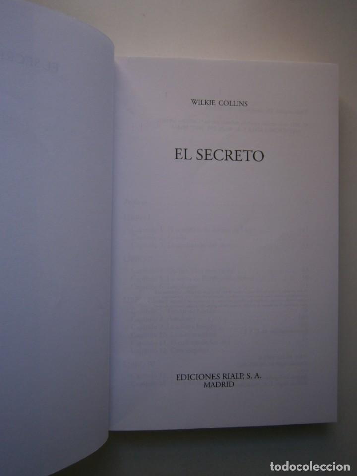 Libros de segunda mano: EL SECRETO WILKIE COLLINS Rialp 2001 - Foto 9 - 146270890