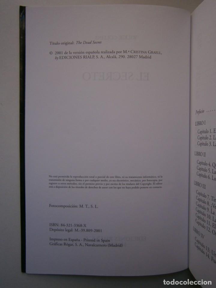 Libros de segunda mano: EL SECRETO WILKIE COLLINS Rialp 2001 - Foto 10 - 146270890