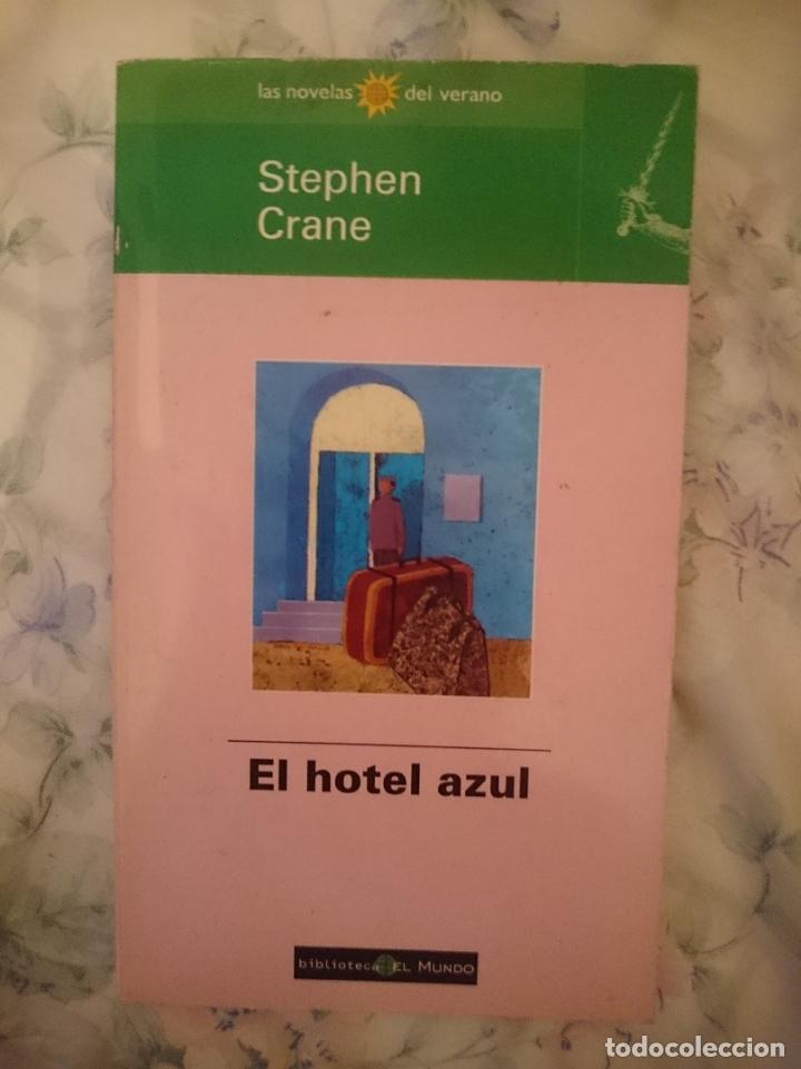 EL HOTEL AZUL - STEPHEN CRANE (Libros de segunda mano (posteriores a 1936) - Literatura - Narrativa - Terror, Misterio y Policíaco)