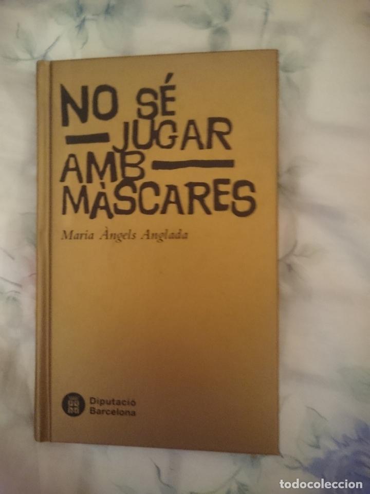 NO SE JUGAR AMB MASCARES - MARIA ANGELS ANGLADA -AÑO 2008 -EN CATALAN (Libros de segunda mano (posteriores a 1936) - Literatura - Narrativa - Terror, Misterio y Policíaco)