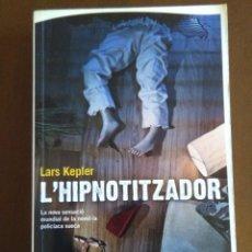 Libros de segunda mano: L`HIPNOTITZADOR- LARS KEPLER // EN CATALAN. Lote 146853602