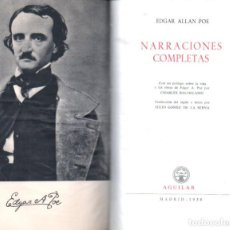 Libros de segunda mano: EDGAR ALLAN POE : NARRACIONES COMPLETAS (AGUILAR LINCE ASTUTO, 1958). Lote 147069306
