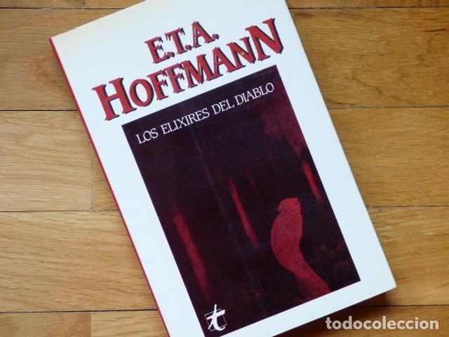 E.T.A. HOFFMANN - LOS ELIXIRES DEL DIABLO - TAIFA, BARCELONA, 1985 (Libros de segunda mano (posteriores a 1936) - Literatura - Narrativa - Terror, Misterio y Policíaco)