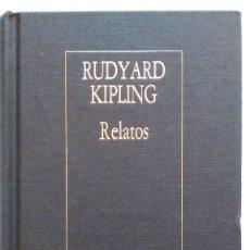 Libros de segunda mano: KIPLING: RELATOS. BORGES. ED. ARGENTINA. Lote 147170790