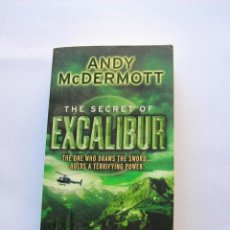 Libros de segunda mano: THE SECRET OF EXCALIBUR. ANDY MCDERMOTT. Lote 147340670