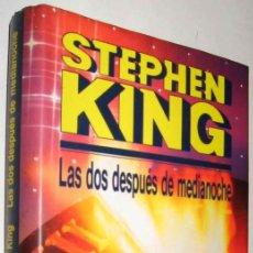 Libros de segunda mano: LAS DOS DESPUES DE MEDIANOCHE - STEPHEN KING - ENE. Lote 147368330
