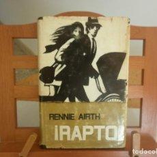 Libros de segunda mano: !RAPTO¡ (RENNIE AIRTH) 1ª ED. 1970. Lote 147371562