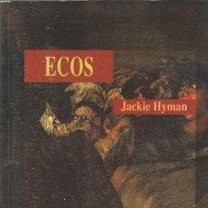 Libros de segunda mano: ECOS - JACKIE HYMAN - COLECCIÓN LUNA OSCURA Nº 2 - GRUPO LIBRO 88, 1992.. Lote 147462326