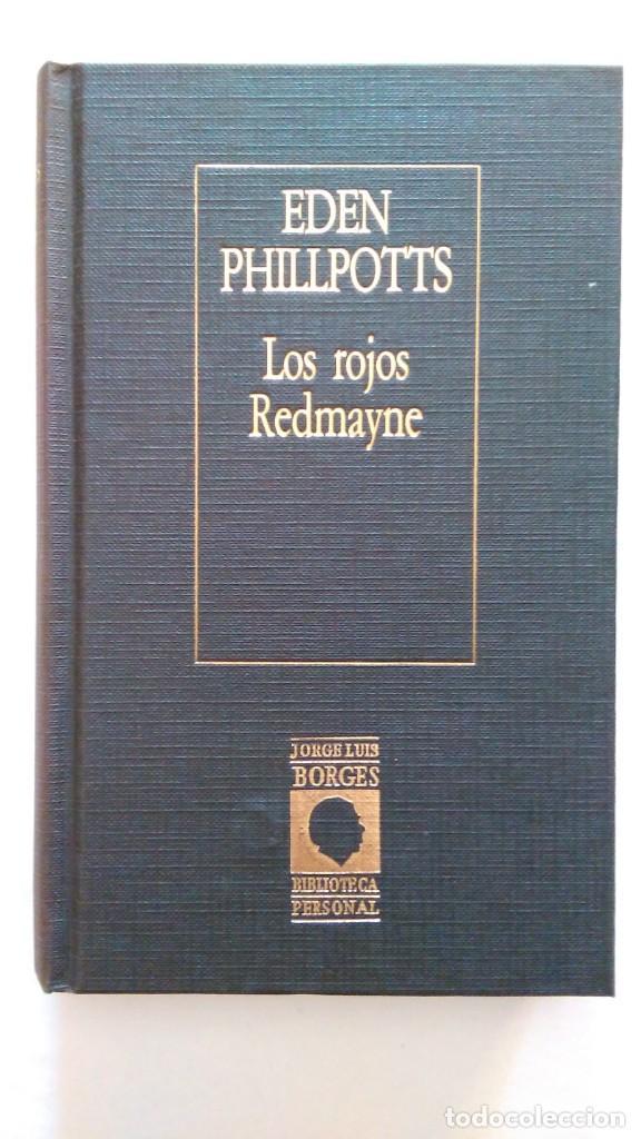 EDEN PHILLPOTTS: LOS ROJOS REDMAYNE. BORGES. ED. ARGENTINA (Libros de segunda mano (posteriores a 1936) - Literatura - Narrativa - Terror, Misterio y Policíaco)