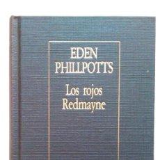 Libros de segunda mano: EDEN PHILLPOTTS: LOS ROJOS REDMAYNE. BORGES. ED. ARGENTINA. Lote 147462946
