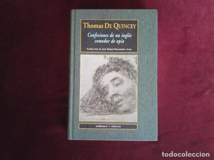 CONFESIONES DE UN INGLÉS COMEDOR DE OPIO DE THOMAS DE QUINCEY (VALDEMAR ,CLÁSICOS) (Gebrauchte Bücher (nach 1936) - Literatur - Prosa - Kriminalromane und Thriller)