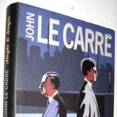 Libros de segunda mano: SINGLE & SINGLE - JOHN LE CARRE - ENE. Lote 147504562