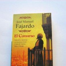 Libros de segunda mano: EL CONVERSO. JOSÉ MANUEL FAJARDO. Lote 147526750