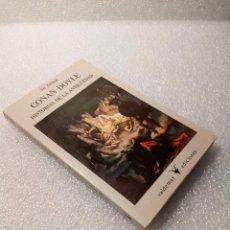 Libros de segunda mano: HISTORIAS DE LA ANTIGÜEDAD ARTHUR CONAN DOYLE VALDEMAR 1ª ED 1989 STOCK LIBRERIA. Lote 147682402